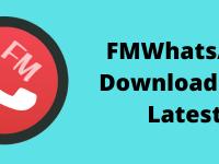 FMWhatsApp-Download-APK-Latest