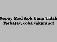 Gopay-Mod-Apk-Uang-Tidak-Terbatas-coba-sekarang