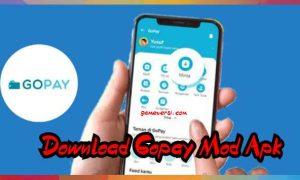 GoPay MOD Apk Dan Dapatkan Link Unduhnya 2021