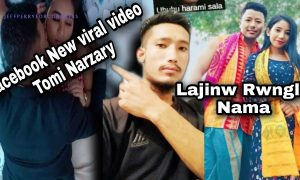 New Tomi Narzary Video Viral